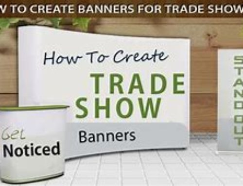Tradeshow Graphics – Front-Line of Defense and Offense of Your Exhibit